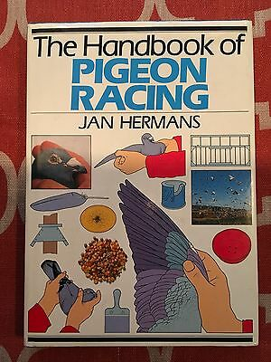 The Handbook of Pigeon Racing By Jan Hermans. Must See!!