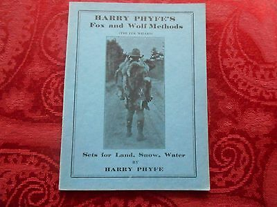 Harry Phyfe's Fox And Wolf Methods A Vintage Book On Canine Trapping