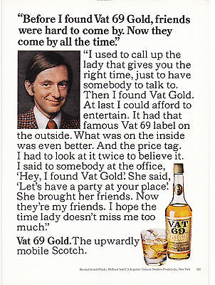 Original Print Ad-1975 VAT 69 Gold-The Upwardly Mobile Scotch-Now he has friends