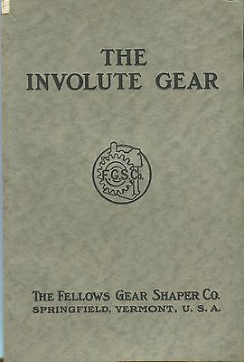 The Involute Gear Simply Explained, Fellows Gear Shaper Co., 1920