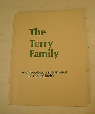 "[#476] Clock Booklet - ""The Terry Family"" - Chronology of Terry clocks"