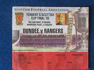 Scottish Cup Final Ticket - 31/5/2003 - Dundee v Rangers