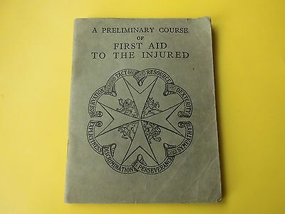 St Johns Ambulance Vintage First Aid to the Injured book