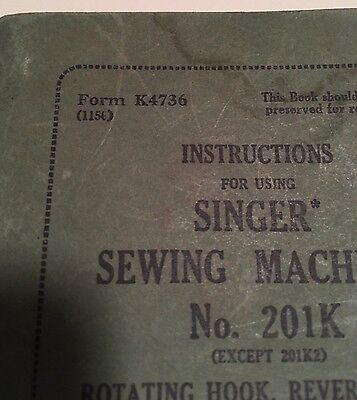 No. 201K Machine & Attachments Instructions for Using Manual Singer Sewing Red S