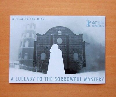 Lav Diaz A LULLABY TO THE SORROWFUL MYSTERY Official Press Booklet Berlinale