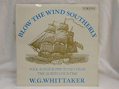 BLOW THE WIND SOUTHERLY vinyl LP - W.G.Whittaker