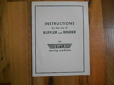 Old Vintage Instructions for use of Ruffler and Binder on Elna Sewing Machines