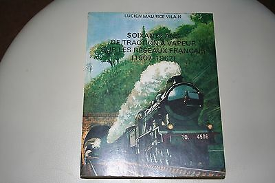 Sixty years of steam traction on the French networks  Train Book ROCO