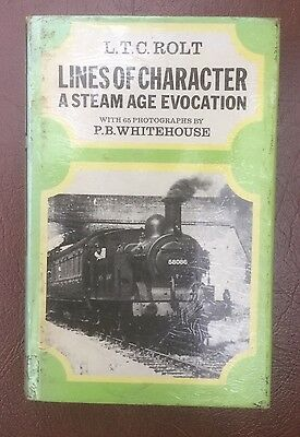 Lines of Character A Steam Age Evocation h/b Book by L.T.C. Rolt