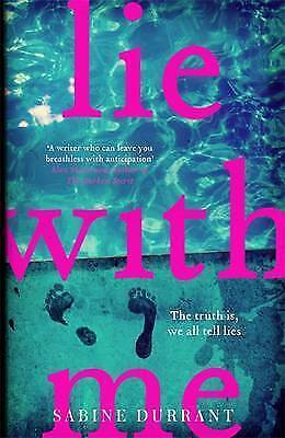 Lie with Me by Sabine Durrant (Paperback, 2016)