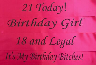BIRTHDAY SASH - PINK & BLACK - 18th 21st - 18 and Legal - Girl - Bitches