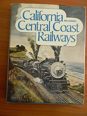 California Central Coast Railways by Rick Hamman