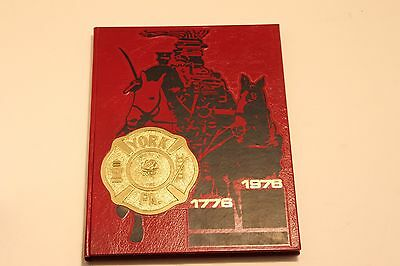 1976 York PA Fire Department History Book 1776-1976