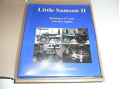 "Little Samson II Building a 6"" Scale Traction Engine by David J. Kearley"