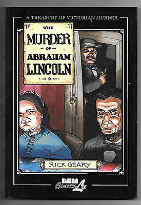 A Treasury of Victorian Murders: Abraham Lincoln (2005; 80pg hbk) by Rick Geary