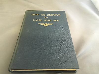 How to Survive on Land and Sea: Individual Survival, U.S. Navy, SECOND REVISED