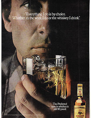 Original Print Ad-1979 FLEISCHMANN'S 90 PR WHISKEY-Everything I do is by Choice