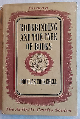 Bookbinding and the Care of Books.  Vintage Hardback Book, Douglas Cockerell