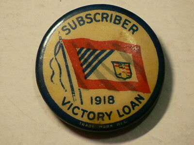 1918 Victory Loan Subscriber, Pin Back Button #3672