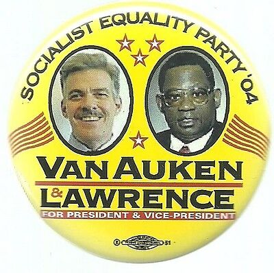 Van Auken, Lawrence Socialist Equality Party 2004 Jugate Political Pin