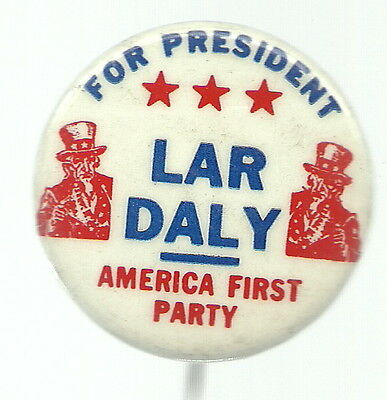 Lar Daly Uncle Sam America First Party Political Pin