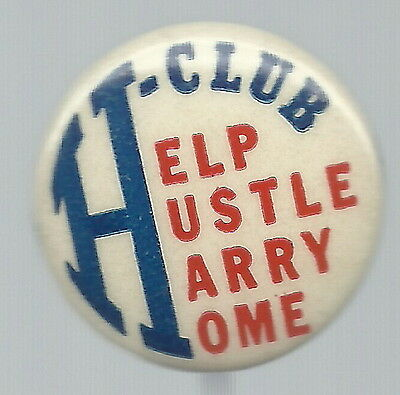 Help Hustle Harry Truman Home, 1948 Campaign Pin