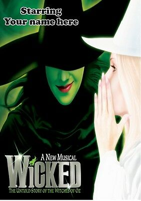 WICKED THE MUSICAL   Personalised West End Theatre Poster    FREE POST   TP016