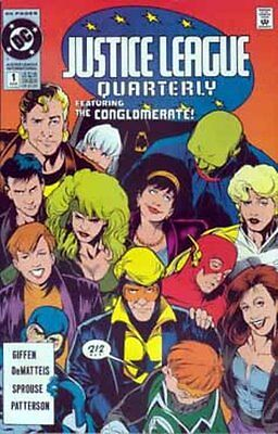 JUSTICE  LEAGUE  QUARTERLY   { DC - Winter 1990 }  ## 1  CONGLOMERATE