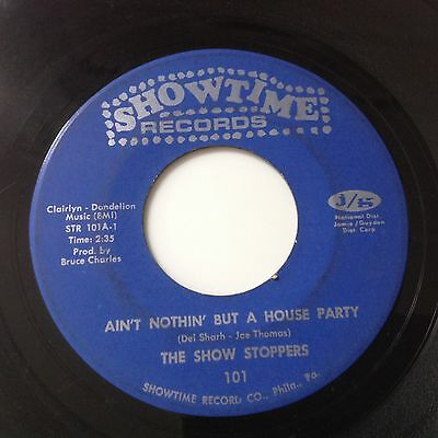 Show Stoppers-Ain't Nothin But A House Party-Showtime Str 101. Vg+