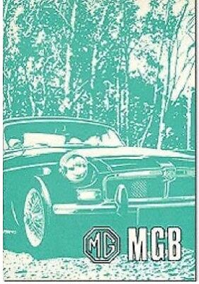 MG MGB Roadster and GT: Owners' Handbook