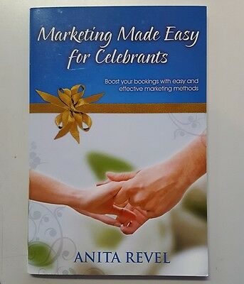 MARKETING MADE EASY FOR CELEBRANTS-9780980443967- Anita Revel