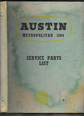 Austin Metropolitan 1500 Loose Leaf Service Parts List March 1958 Ref: 97H 1506