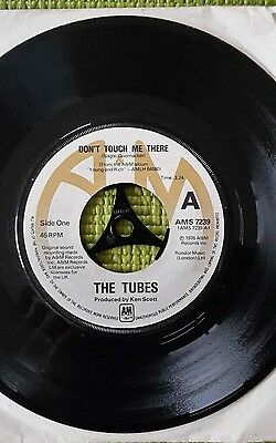"""The Tubes  - Don't Touch Me There  -7"""" vinyl single - A&M AMS 7239 A1/ B1 1976"""
