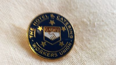The Hoteland Catering Workers Union Badge.