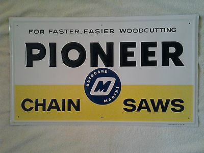 Rare Vintage Pioneer Chain Saws Outboard Marine Co.metal Sign Nos