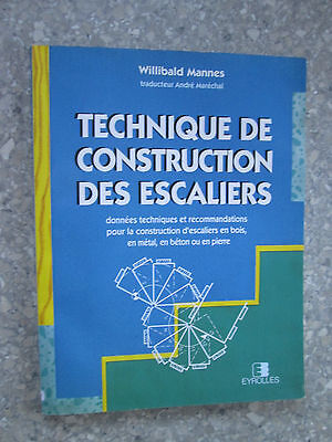 Technique de construction des escaliers Willibald Mannes