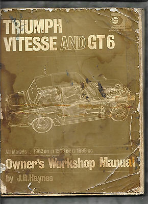 Triumph Vitesse and GT6 Owners Workshop Manual Haynes 1962 to 74