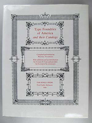 Type Foundries of America and Their Catalogs, Revised Edition, Annenberg, 1994