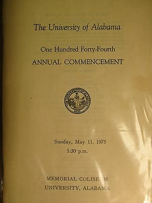 University Of Alabama Tuscaloosa 144Th Annual Commencement May 1975 Program
