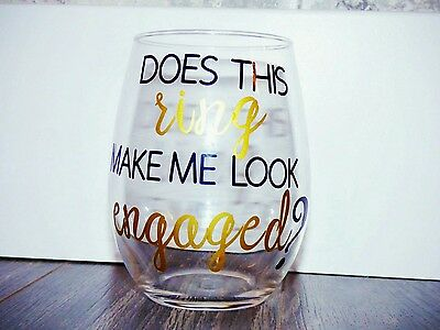 DOES THIS RING MAKE ME LOOK ENGAGED?- Stemless wine glasses