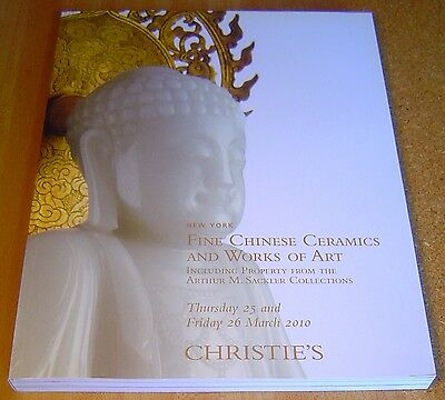 Christie's FINE CHINESE CERAMICS & WORKS OF ART M. Sackler Collections ~ 2010
