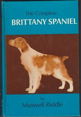The Complete Brittany Spaniel First Edition