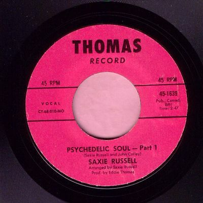 "Saxie Russell "" Psychedlic Soul "" Thomas Record Re-Issue  Listen"