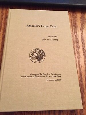 America's Large Cent Hardcover Book (English) 1996