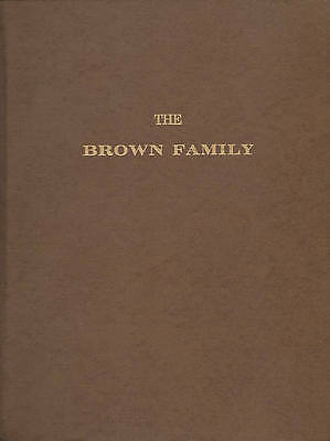 Huge Book, The Brown Family and Its Collateral Branches. Genealogy, Biographical