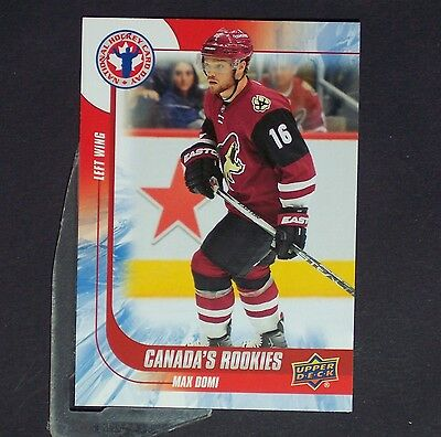 MAX DOMI RC 2015/16 Upper Deck Hockey Card Day #CAN9 Arizona Coyotes  Rookie  yg