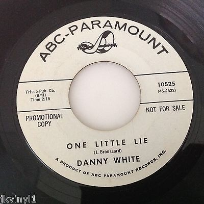 Danny White-One Little Lie-Abc Paramount 10525 Vg++