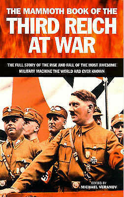 Mammoth Book of the Third Reich at War by Little, Brown Book Group (Paperback, …
