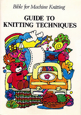 Bible for Machine Knitting - Guide to Knitting Techniques / How to Knit Garments