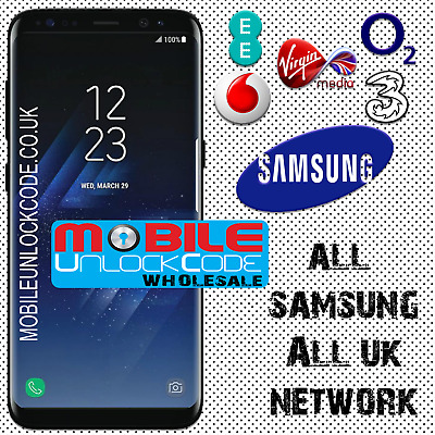 Vodafone EE O2 UK UNLOCK CODE Samsung Galaxy S5 S4 S6 S7 Note 2 3 4 A3 A5 MINI